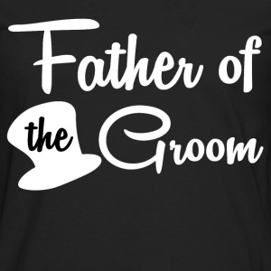 FATHER OF THE GROOM - Men's Premium Long Sleeve T-Shirt