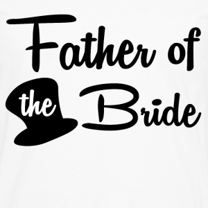 FATHER OF THE BRIDE - Men's Premium Long Sleeve T-Shirt