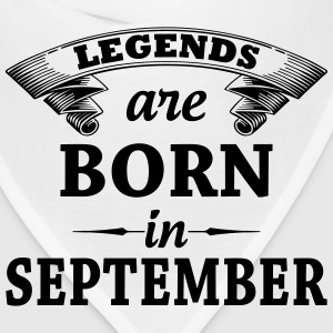 legends are born in September T-Shirts - Bandana