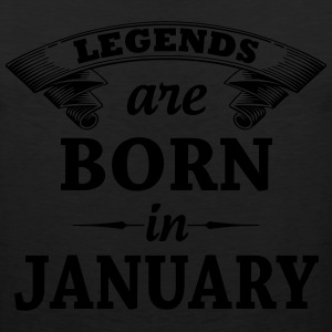 legends are born in JANUARY T-Shirts - Men's Premium Tank