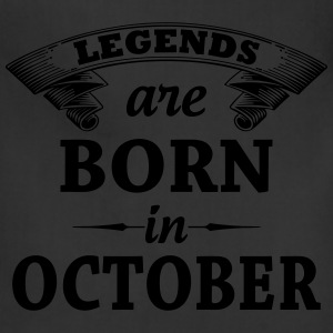 Legends Are Born In October T-Shirts - Adjustable Apron