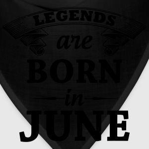 Legends are Born in June T-Shirts - Bandana