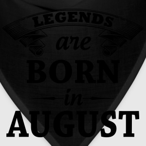 Legends are Born in August  T-Shirts - Bandana