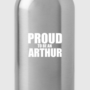 Proud to be a arthur T-Shirts - Water Bottle
