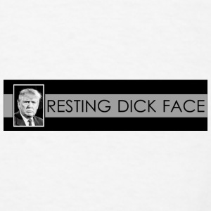 Trump: Resting Dick Face - Men's T-Shirt