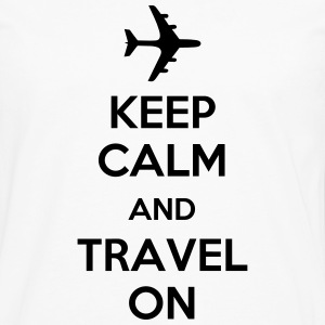 Keep Calm And Travel On (Travelling) T-Shirts - Men's Premium Long Sleeve T-Shirt