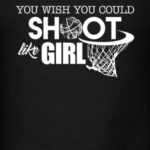 Basketball Shoot Like A Girl - Men's T-Shirt