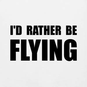 Rather Be Flying - Men's Premium Tank