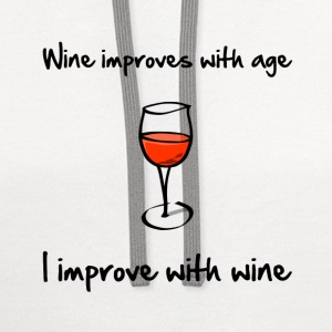 Wine Improves With Age - Contrast Hoodie