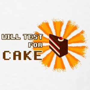 Will test for cake Mugs & Drinkware - Men's T-Shirt