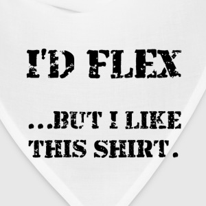 Flex Like Shirt - Bandana