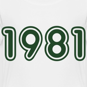 1981, Numbers, Year, Year Of Birth Kids' Shirts - Toddler Premium T-Shirt