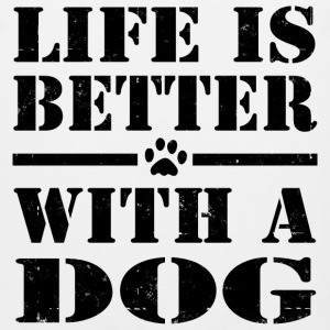 LIFE IS BETTER WITH A DOG - Men's Premium Tank