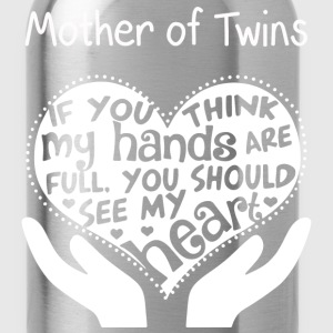 Mother of twins - You should see my heart - Water Bottle
