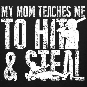 Baseball - My mom teaches me to hit and steal - Men's Premium Tank
