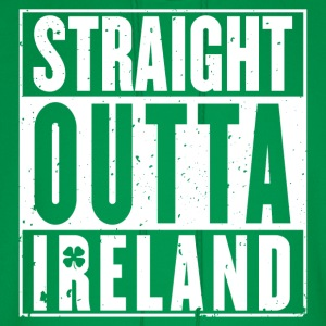 Ireland - Straight outta Ireland awesome t-shirt - Men's Hoodie