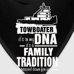 Towboater - Its in my DNA It's a Family tradition - Bandana
