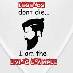 Beard - Legends don't die I'm the example - Bandana
