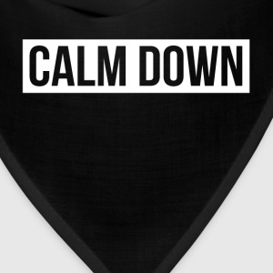 Calm Down T-Shirts - Bandana