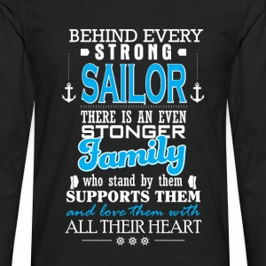Behind every strong sailor there is a family - Men's Premium Long Sleeve T-Shirt