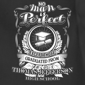 Thomas jefferson - Perfect man graduated from that - Adjustable Apron