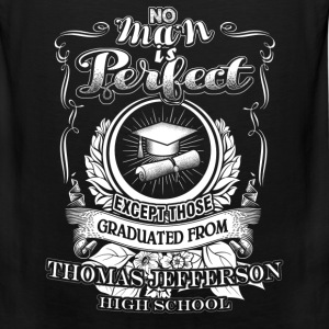 Thomas jefferson - Perfect man graduated from that - Men's Premium Tank