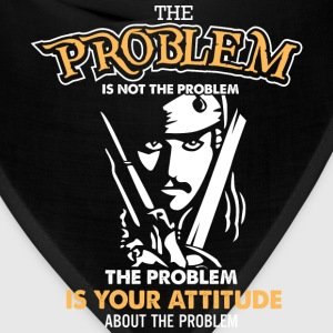 Pirate of caribbean - The problem is not the probl - Bandana
