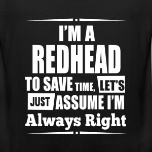 Red hair - I'm a redhead to save time awesome tee - Men's Premium Tank