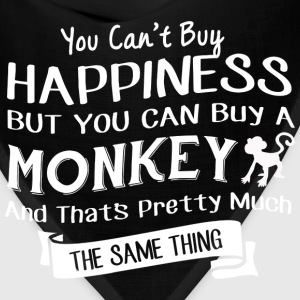 Buy a monkey is pretty much same happiness - Bandana