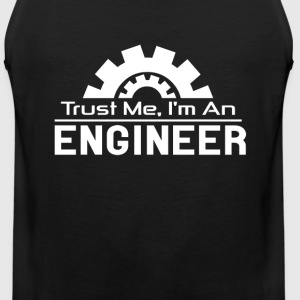 Trust me I'm an engineer awesome t-shirt - Men's Premium Tank
