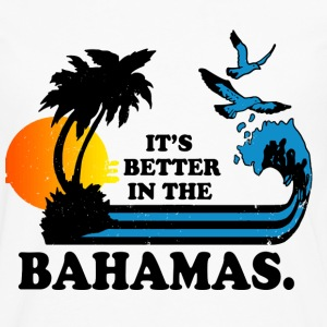 Bahams - It's better in the bahamas cool t-shirt - Men's Premium Long Sleeve T-Shirt