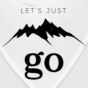 Let's Just Go to the Mountains - Bandana