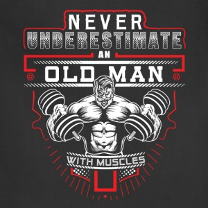 Gym - Never underestimate an old man with muscles - Adjustable Apron