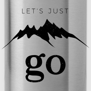Let's Just Go to the Mountains - Water Bottle