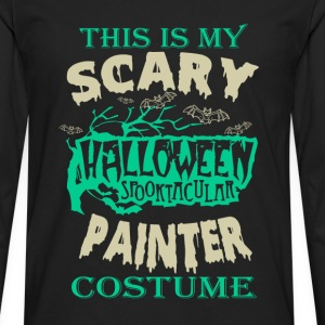 Painter - This is my scary halloween costume tee - Men's Premium Long Sleeve T-Shirt