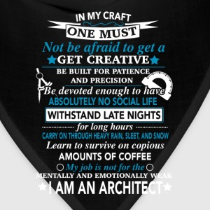 Architect - My job is not for the mentally weak - Bandana