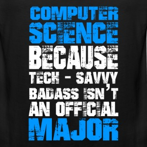 Computer science - Badass isn't an official major - Men's Premium Tank