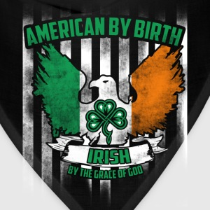 American - American by birth Irish by the grace - Bandana