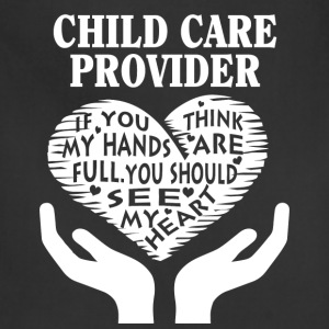 Child care provider - You should see my heart tee - Adjustable Apron