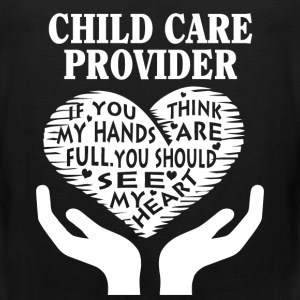 Child care provider - You should see my heart tee - Men's Premium Tank