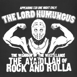 Max max - The lord humungus awesome tee - Adjustable Apron