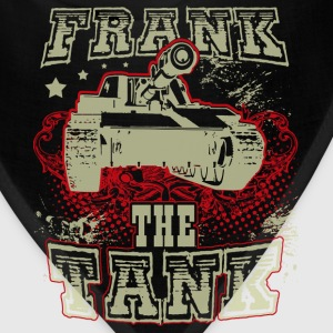 Tank - Frank the tank awesome t-shirt for fans - Bandana