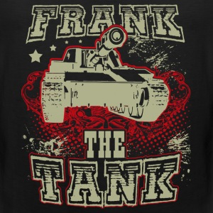 Tank - Frank the tank awesome t-shirt for fans - Men's Premium Tank