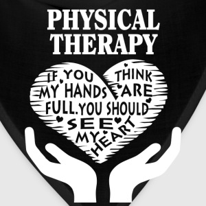 Physical therapy - You should see my heart t-shi - Bandana