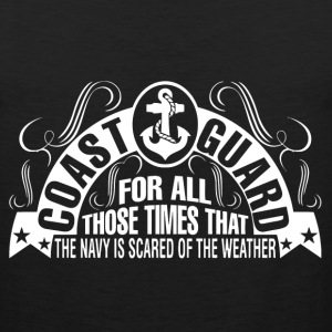 Coast guard - The navy is scared of the weather - Men's Premium Tank