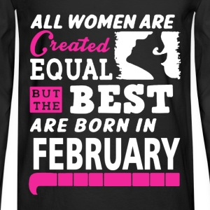 February - The best women are born in february - Men's Long Sleeve T-Shirt