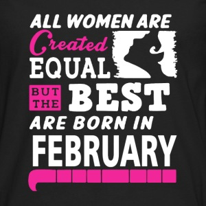 February - The best women are born in february - Men's Premium Long Sleeve T-Shirt