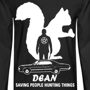 Dean supernatural Saving people and hunting things - Men's Long Sleeve T-Shirt