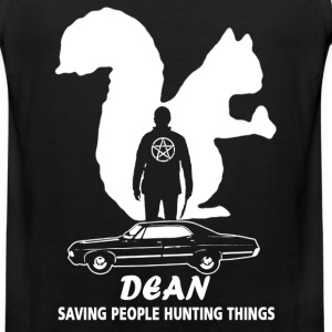 Dean supernatural Saving people and hunting things - Men's Premium Tank