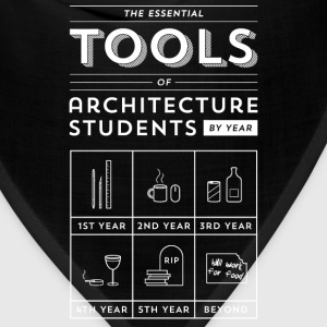 Architecture students - Their essential tools tee - Bandana